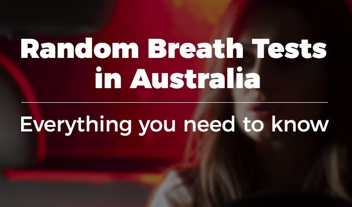 Everything you need to know about random breath testing in Australia